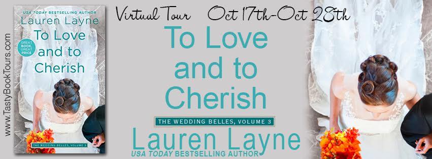 TO LOVE AND TO CHERISH by: Lauren Layne