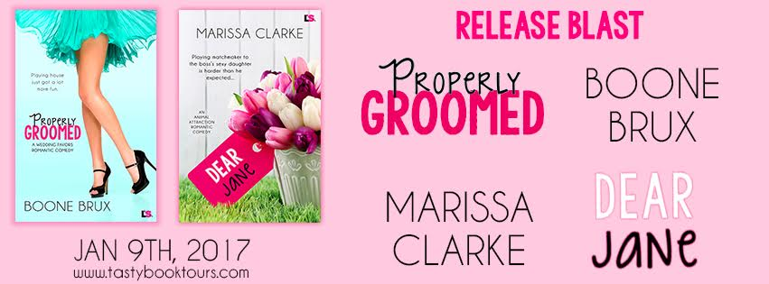 Release Blast for DEAR JANE by Marissa Clarke & PROPERLY GROOMED by Boone Brux