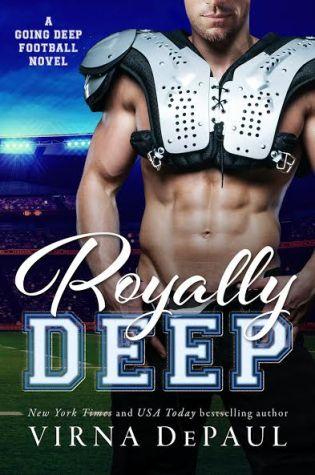 Royally Deep by Virna DePaul