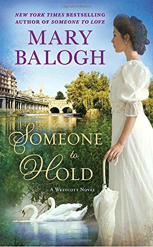 Someone to Hold (A Westcott Novel) by Mary Balogh