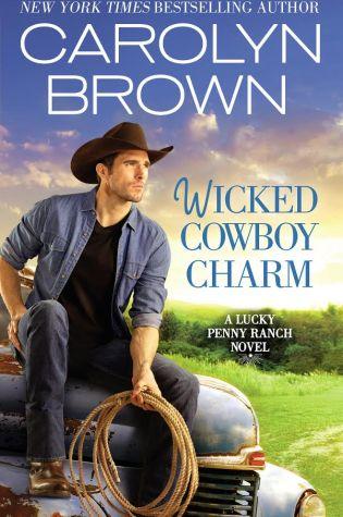 WICKED COWBOY CHARM  by: Carolyn Brown