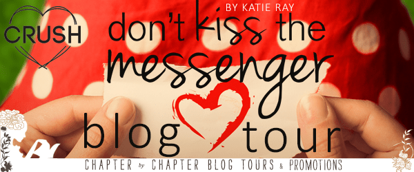 Don't Kiss the Messenger (Edge Lake High School, #1) by Katie Ray