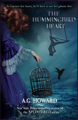 THE HUMMINGBIRD HEART by A.G. Howard