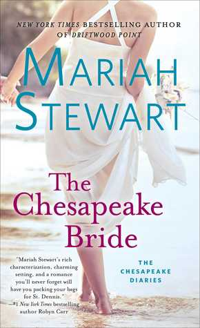THE CHESAPEAKE BRIDE by: Mariah Stewart