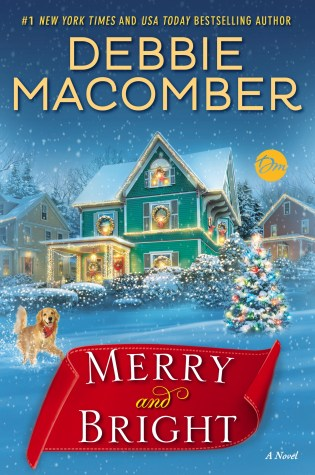 Merry and Bright by: Debbie Macomber