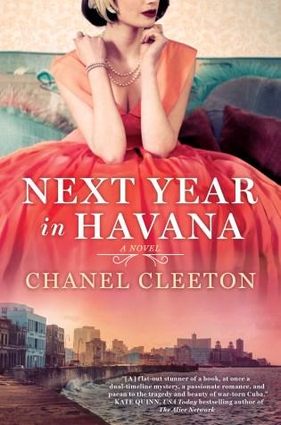 Next Year In Havana by: Chanel Cleeton