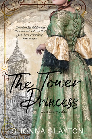Tell a Fairy Tale Day! Featuring: The Tower Princess by Shonna Slayton