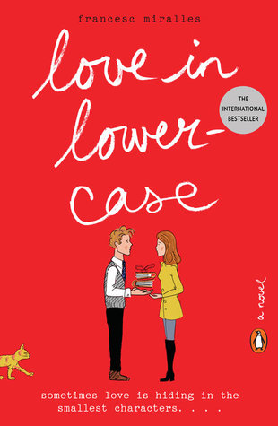 Love in Lowercase by: Francesc Miralles