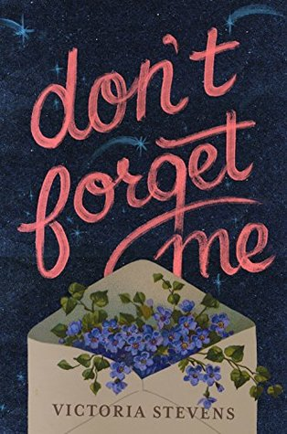 Don't Forget Me by Victoria Stevens
