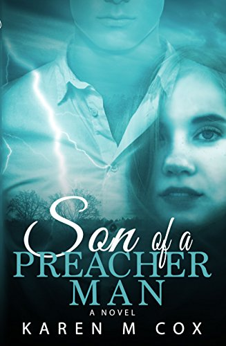 Son of a Preacher Man by Karen M. Cox