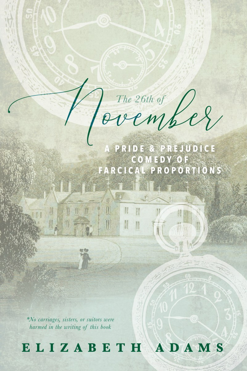 The 26th of November by Elizabeth Adams