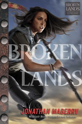 Broken Lands by Jonathan Maberry