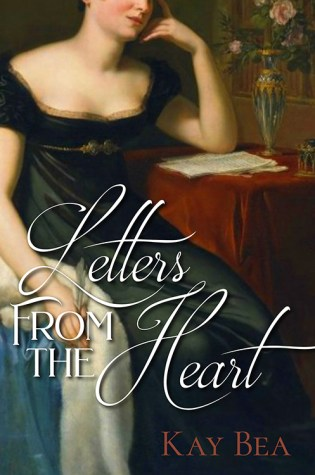 Letters from the Heart by Kay Bea