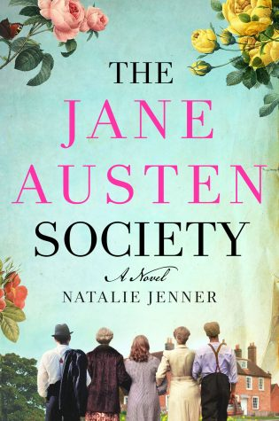 The Jane Austen Society: A Novel by: Natalie Jenner