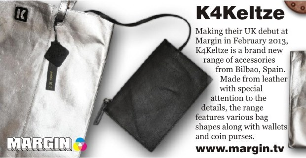 K4Keltze + Exhibition Preview + FEB 2013 + Margin London Tradeshow