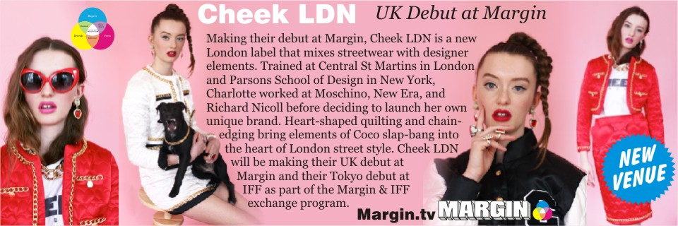 August 2013 Preview + Cheek LDN at Margin London