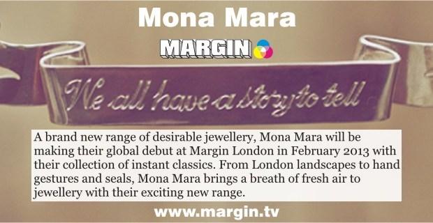Mona Mara at Margin London February 2013