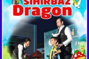 23 Nisan Sihirbaz Dragon Gösterisi