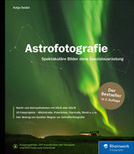 Katja Seidel: Astrofotografie – Spektakuläre Bilder ohne Spezialausrüstung