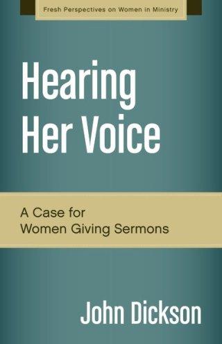 Hearing Her Voice, John Dickson