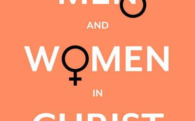 "Andrew Bartlett on ""Men and Women in Christ"""