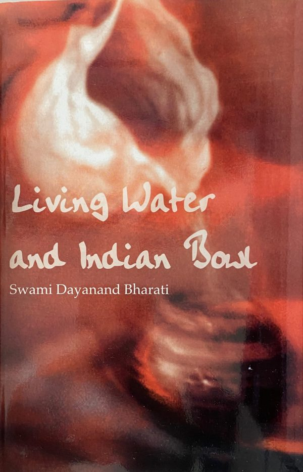 Living Water and Indian Bowl