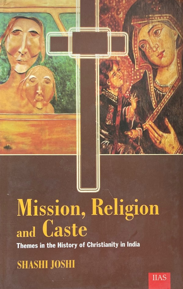 Mission, Religion and Caste