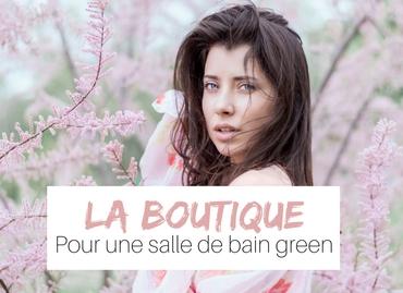 La boutique Marguette.com l'essentiel pour une salle de bain bio zéro déchet naturelle