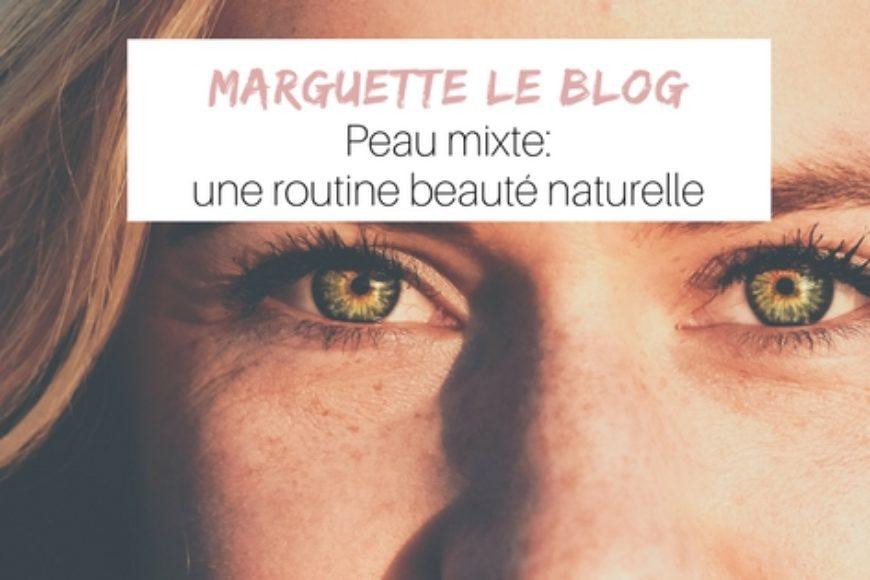 Peau mixte : une routine beauté naturelle