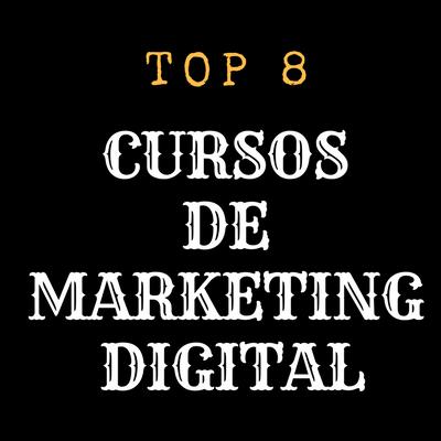top 8 curso de marketing digital e afiliados