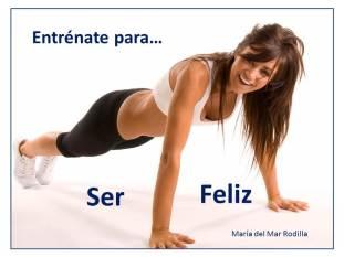 Entrenate para ser feliz