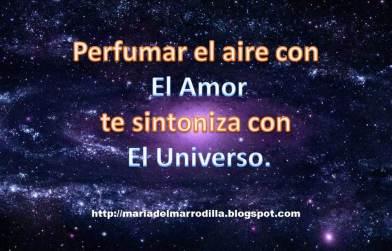 Perfumar el aire con El Amor
