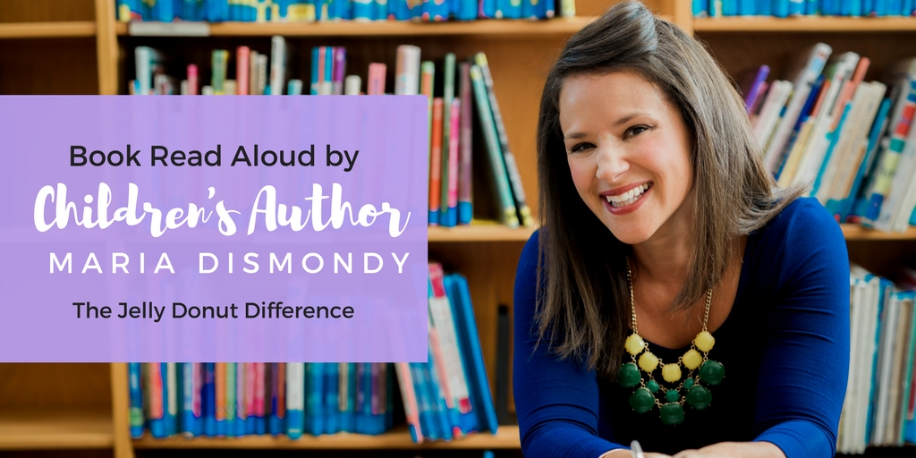 Book Read Aloud-The Jelly Donut Difference - mariadismondy.com