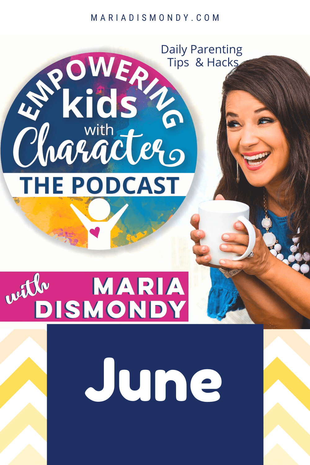 EKWC THE PODCAST-DAILY PARENTING TIPS & HACK- June