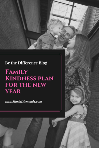 Family Kindness Plan for the New Year - mariadismondy.com