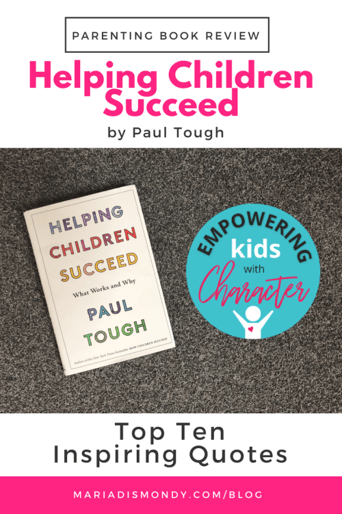 Parenting Book Review-Helping Children Succeed - mariadismondy.com