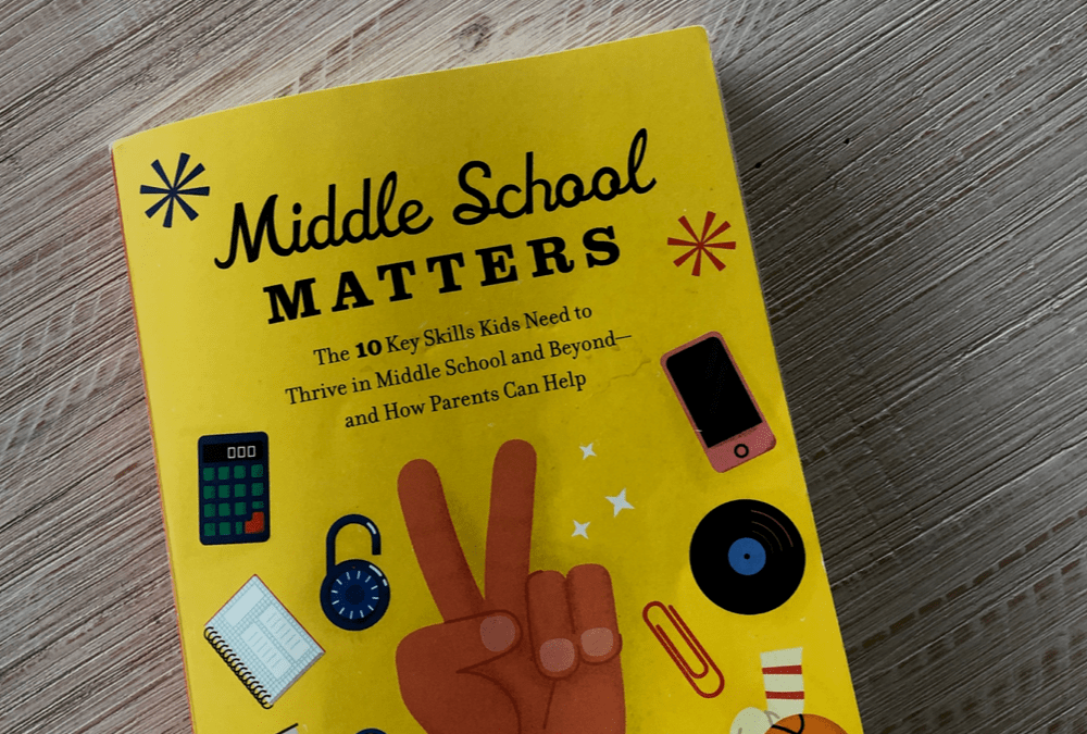 Parenting Book Review-Middle School Matters