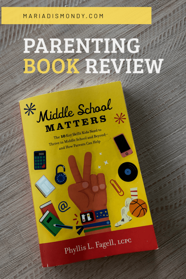 Parenting Book Review-Middle School Matters- To prepare, I have been reading, listening and exploring different approaches to this new phase our daughter is entering. The most important thing I have learned is to stop worrying about the next three years.  #Parenting #BookReview #BooksWorthReading #BooksToRead