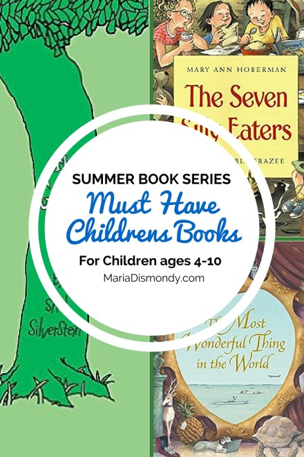 #SummerTuesdays-Must Have Children's Books - mariadismondy.com
