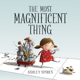 #GrowthMindset-The Most Magnificent Thing by Ashley Spires - mariadismondy.com