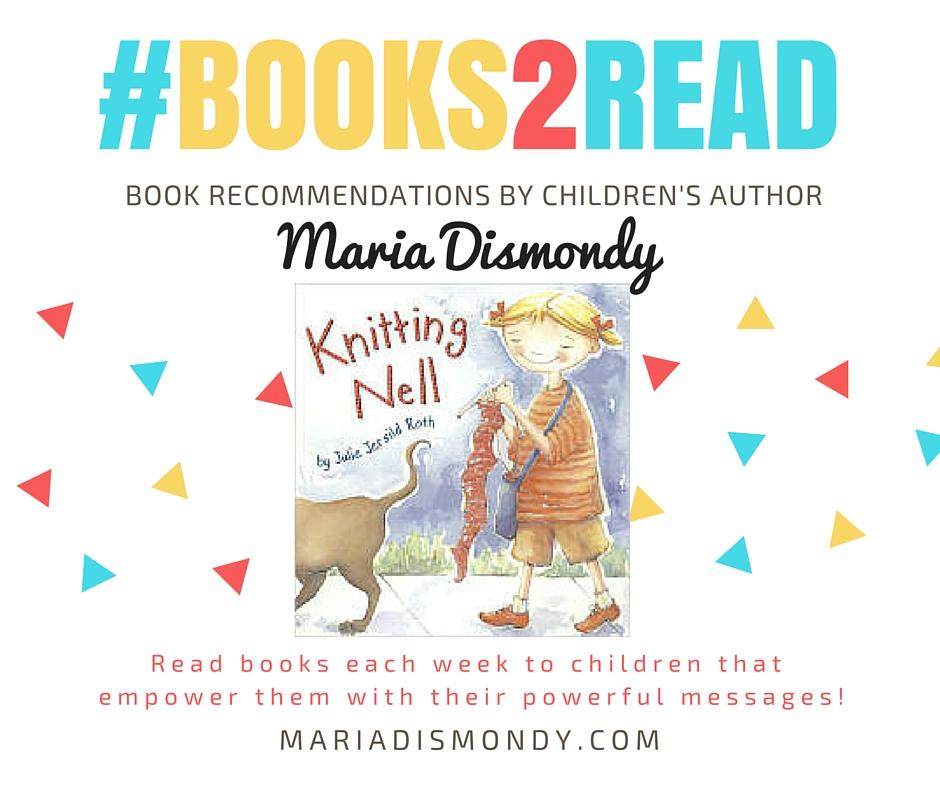 #TakingCareThurs-Knitting Nell #books2read - mariadismondy.com