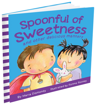 Spoonful of Sweetness, Children's Book by Maria Dismondy