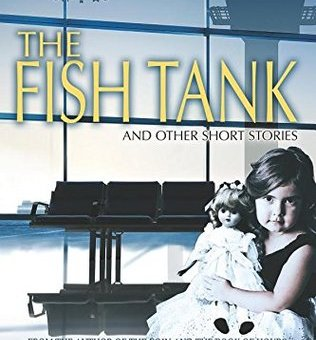 COMING SOON - GOODREADS GIVEAWAY OF MY SHORT STORY COLLECTION - THE FISH TANK