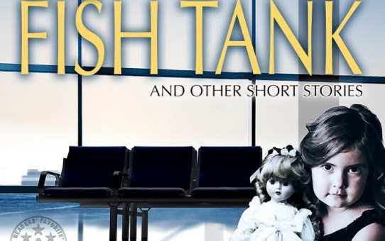 THE FISH TANK HAS BEEN NOMINATED FOR THE BEST STORY AWARD FROM NY LITERARY MAGAZINE