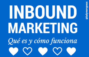 Inbound Marketing: ¿qué es?