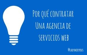 Por qué contratar una agencia de servicios web
