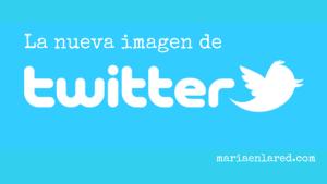 Nueva imagen de Twitter: ¡Entra y descúbrela!