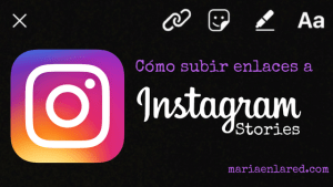 Cómo subir enlaces a Instagram Stories