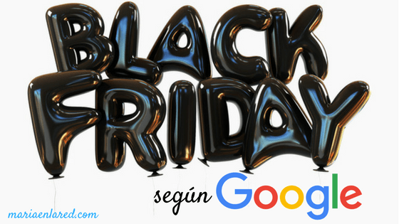 Black Friday 2017, según Google