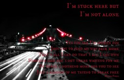 I'm Stuck here but I'm not Alone